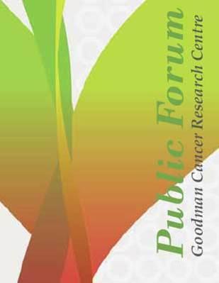 Goodman Cancer Centre Public Forum