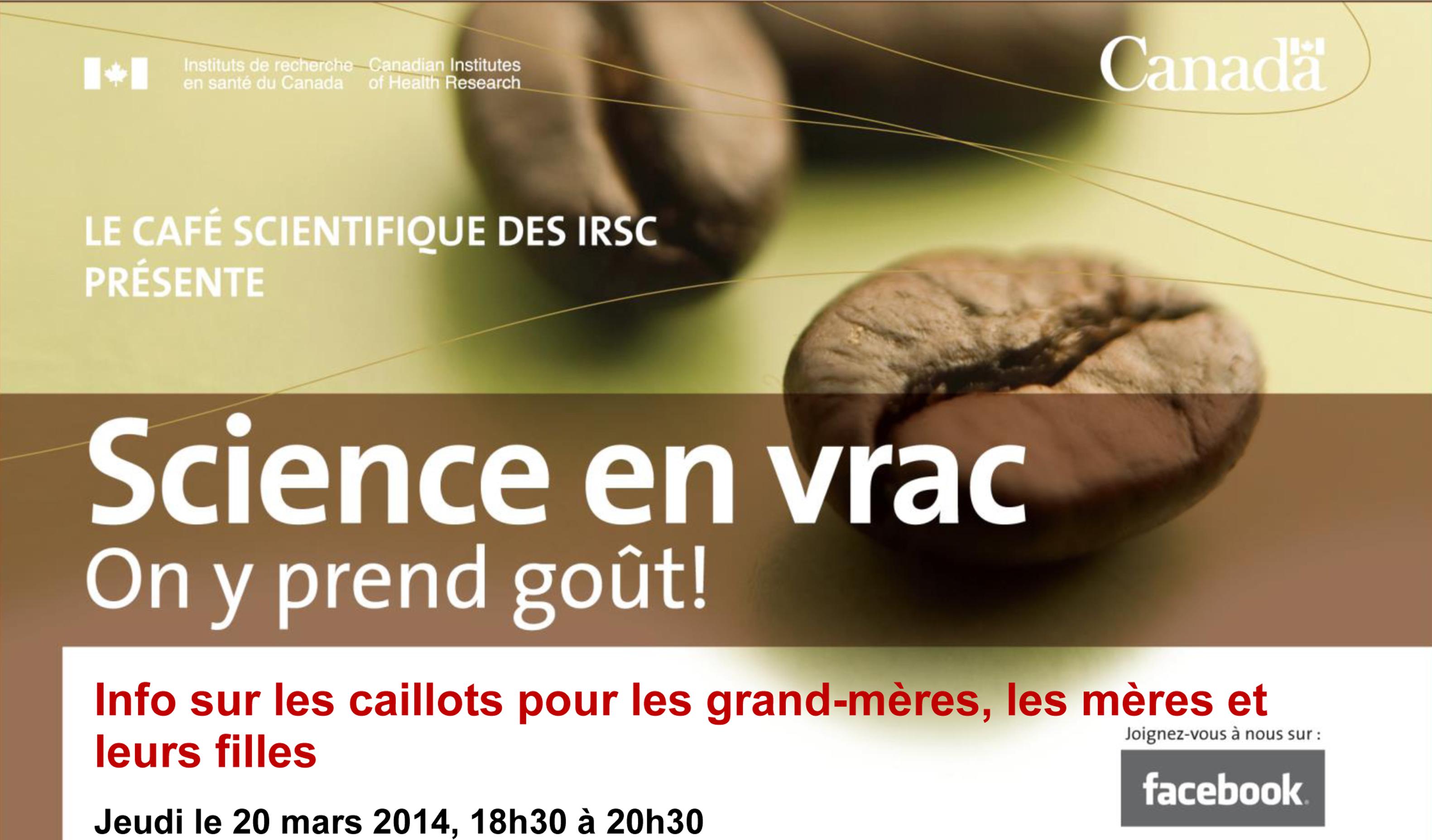 Cafe Scientifique - info sur les caillots - 20 mars
